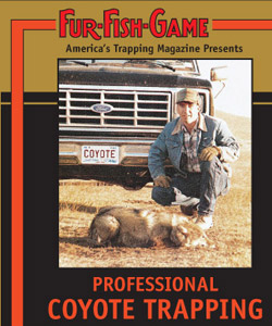 Fur Fish Game Professional Coyote Trapping DVD #PCT